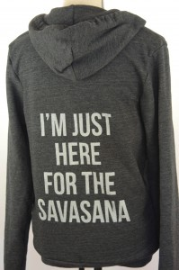 Inner_Fire_-_Hoodie_-_I_m_just_here_for_the_Savasana_-_Womens_Front1